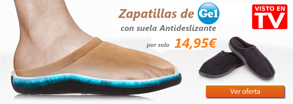 Zapatillas de Gel Relax y Antifatiga en oferta